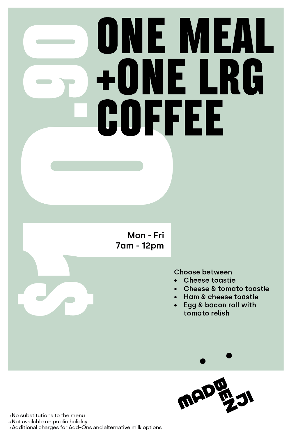 One meal + one large coffee for $10.90
